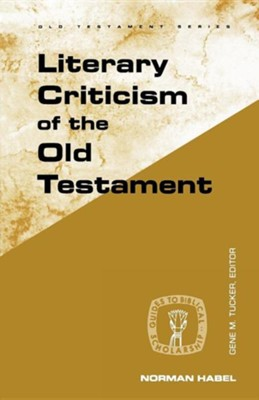 Literary Criticism of the Old Testament   -     By: Norman Habel