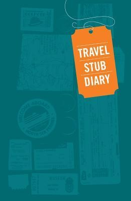 Travel Stub Diary  -