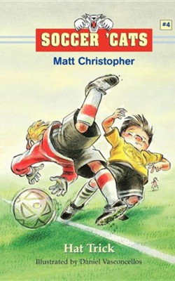 Hat Trick  -     By: Matt Christopher, Stephanie Peters     Illustrated By: Daniel Vasconcellos