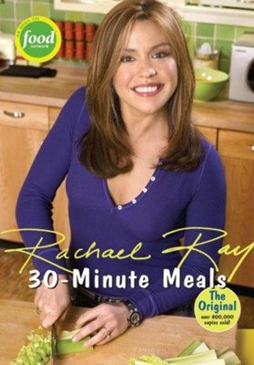 30-Minute Meals  -     By: Rachael Ray, Dan DiNicolo