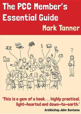 The PCC Member's Essential Guide  -     By: Mark Tanner