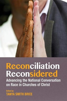 Reconciliation Reconsidered  -     Edited By: Tanya Brice
