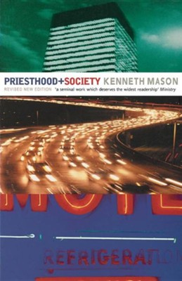 Priesthood and Society  -     By: Kenneth Mason