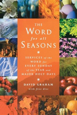 The Word for All Seasons  -     By: David Graham