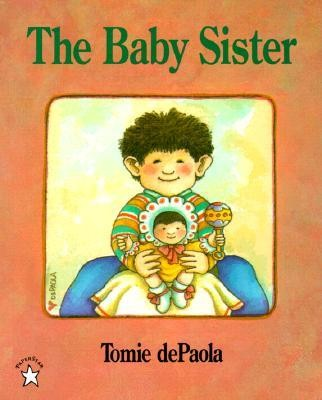 The Baby Sister  -     By: Tomie DePaola