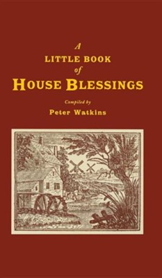 A Little Book Of House Blessings  -
