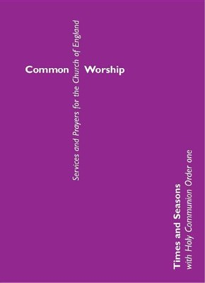 Common Worship: Times and Seasons President's Edition for Holy Communion  -     By: Church House Publishing