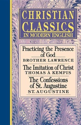 Christian Classics in Modern English   -     By: Brother Lawrence, Thomas 'a Kempis, St. Augustine