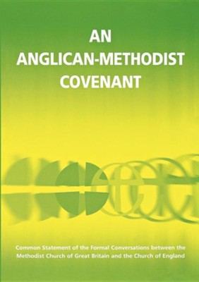 An Anglican Methodist Covenant  -