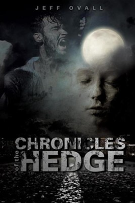 Chronicles of the Hedge   -     By: Jeff Ovall