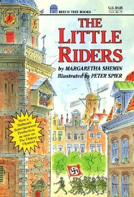 The Little Riders  -     By: Margaretha Shemin, Peter Spier     Illustrated By: Peter Spier