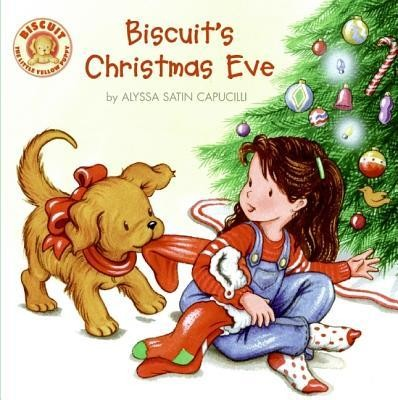 Biscuit's Christmas Eve  -     By: Alyssa Satin Capucilli