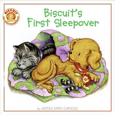 Biscuit's First Sleepover  -     By: Alyssa Satin Capucilli     Illustrated By: Rosemary Berlin, Pat Schories