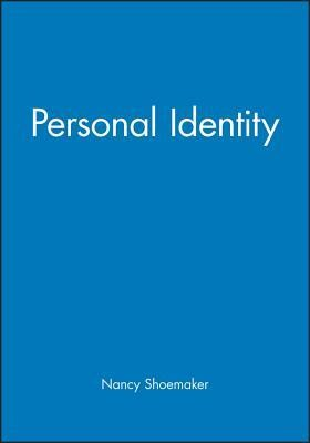 Personal Identity  -     By: Sydney Shoemaker, Richard Swinburne