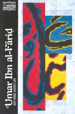 Umar Ibn al-Farid: Sufi Verse, Saintly Life, softcover   -     By: Th. Emil Homerin