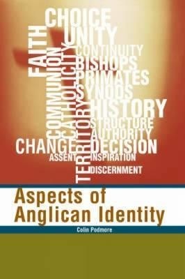 Aspects of Anglican Identity  -     By: Colin Podmore