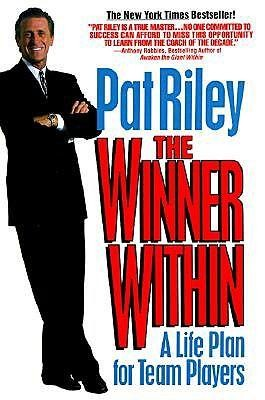 The Winner Within  -     By: Pat Riley