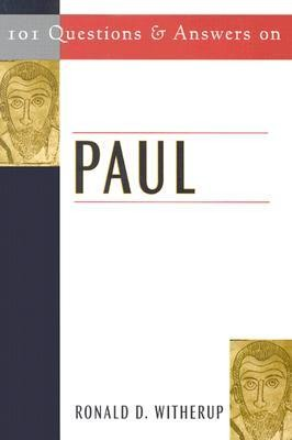 101 Questions and Answers on Paul  -     By: Ronald D. Witherup