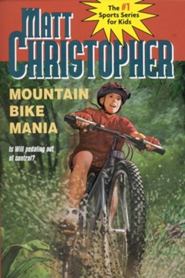 Mountain Bike Mania  -     By: Matt Christopher, Paul Mantell