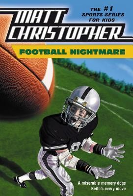 Football Nightmare  -     By: Matt Christopher, Robert Hirschfeld
