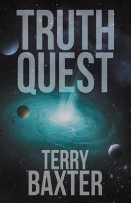 Truth Quest   -     By: Terry Baxter