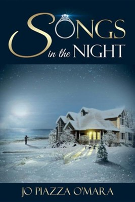 Songs in the Night  -     By: Jo Piazza O'Mara