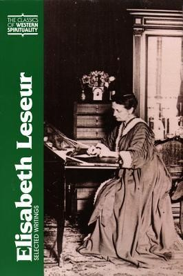 Elisabeth Leseur: Selected Writings  -     By: Elisabeth Leseur, Janet K. Ruffing