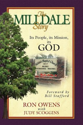 The Milldale Story: Its People, Its Mission, Its God  -     By: Ron Owens, Judy Scoggins
