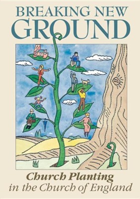 Breaking New Ground: Church Planting in the Church of England  -