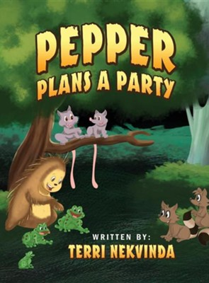 Pepper Plans a Party  -     By: Terri Nekvinda