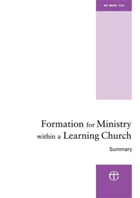 Formation for Ministry Within a Learning Church: Summary  -
