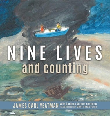 Nine Lives and Counting  -     By: Carl Yeatman, Barbara Yeatman     Illustrated By: Mary Flach