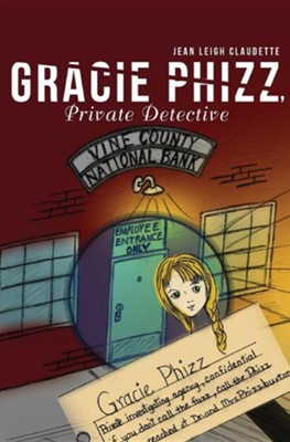 Gracie Phizz  -     By: Jean Leigh Claudette