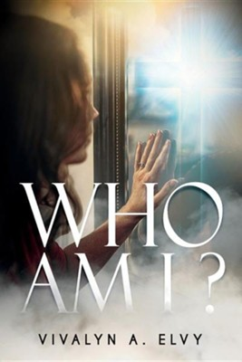 Who Am I?  -     By: Vivalyn A. Elvy