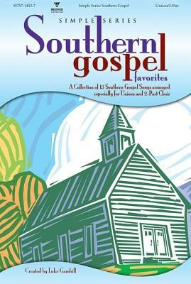 Simple Series Southern Gospel Favorites   -