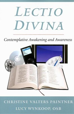 Lectio Divina: Contemplative Awakening and Awareness  -     By: Christine Valters Paintner, Lucy Wynkoop