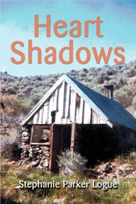 Heart Shadows  -     By: Stephanie Parker Logue