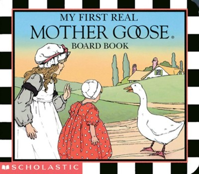 My First Real Mother Goose  -     By: Blanche Fisher Wright     Illustrated By: Blanche Fisher Wright