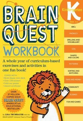 Brain Quest Kindergarten Workbook [With Stickers]  -     Edited By: Kimberly Oliver     By: Lisa Trumbauer