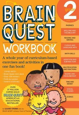 Brain Quest Grade 2 Workbook [With Stickers]  -     Edited By: Jill Swann     By: Liane Onish