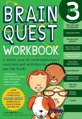 Brain Quest Grade 3 Workbook [With Stickers]  -     Edited By: Anna Shults     By: Janet A. Meyer