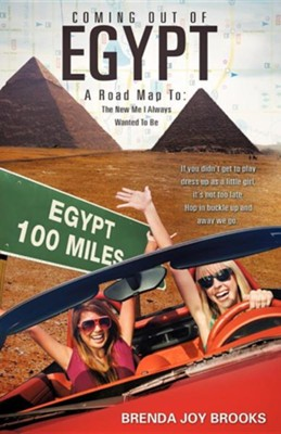 Coming Out of Egypt  -     By: Brenda Joy Brooks