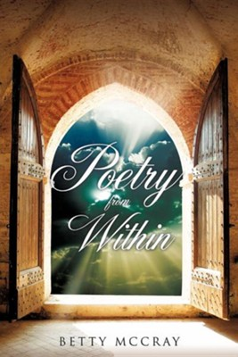 Poetry from Within  -     By: Betty McCray