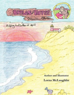 Brylan and Taffee Adventure Stories  -     By: Lorna McLaughlin