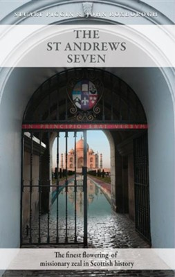The St. Andrews Seven   -     By: Stuart Piggin, John Roxborough