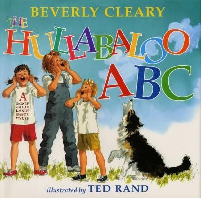 The Hullabaloo ABC Rev Edition  -     By: Beverly Cleary     Illustrated By: Ted Rand