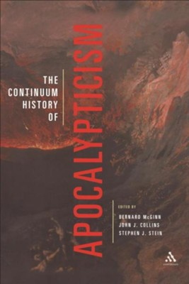 Continuum History of Apocalypticism  -     Edited By: Bernard McGinn, John J. Collins