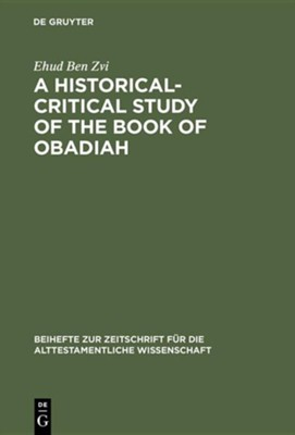 A Historical-Critical Study of the Book of Obadiah  -     By: Ehud Ben Zvi
