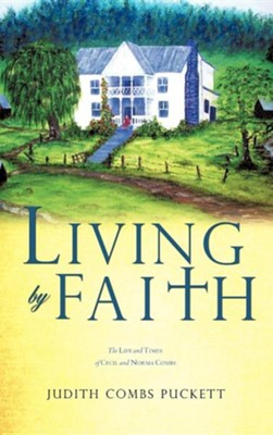 Living by Faith  -     By: Judith Combs Puckett