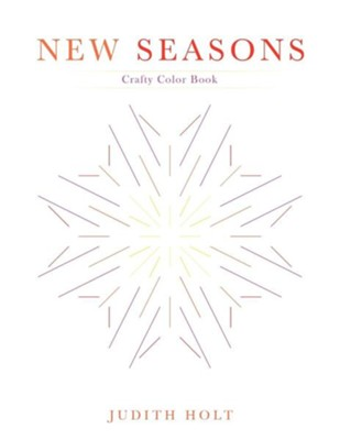 New Seasons  -     By: Judith Holt